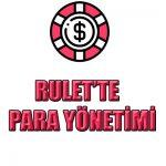 Rulet oyunlarında para yönetimini nasıl yapmalısınız detaylıca açıkladık.